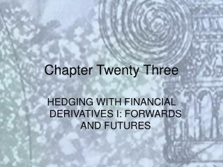 Chapter Twenty Three