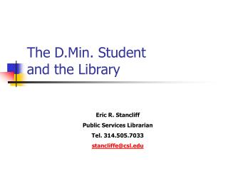 The D.Min. Student and the Library