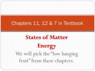 Chapters 11, 12  7 in Textbook