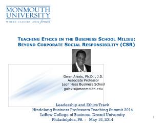 Teaching Ethics in the Business School Milieu: Beyond Corporate Social Responsibility (CSR)