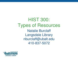 HIST 300:  Types of Resources