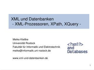 XML und Datenbanken  - XML-Prozessoren, XPath, XQuery -