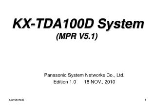 Panasonic System Networks Co., Ltd. Edition 1.0      18 NOV., 2010