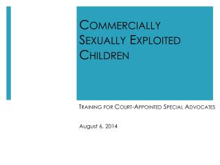 Commercially Sexually Exploited Children