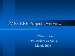 DMPS ERP Project Overview