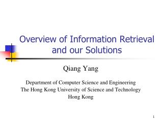 Overview of Information Retrieval and our Solutions