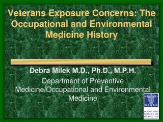 Veterans Exposure Concerns: The Occupational and Environmental  Medicine History