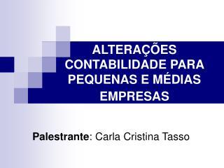 ALTERAÇÕES CONTABILIDADE PARA PEQUENAS E MÉDIAS EMPRESAS