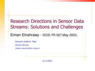 Research Directions in Sensor Data Streams: Solutions and Challenges