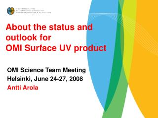 About the status and  outlook for OMI Surface UV product