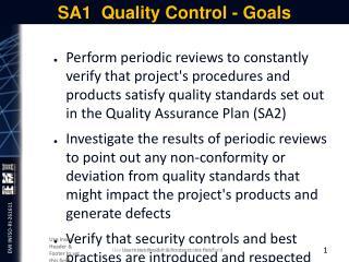 SA1  Quality Control - Goals
