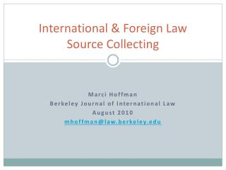 International  Foreign Law Source Collecting
