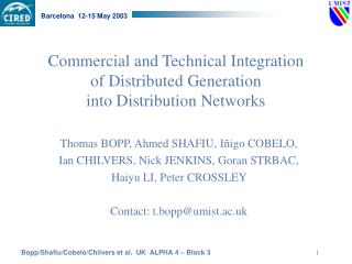 Commercial and Technical Integration  of Distributed Generation  into Distribution Networks