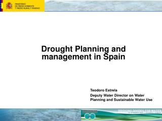 Drought Planning and management in Spain
