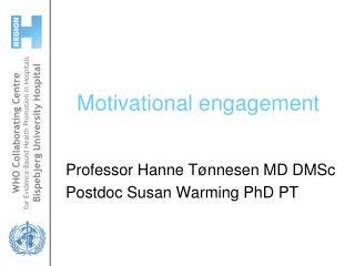 Motivational engagement