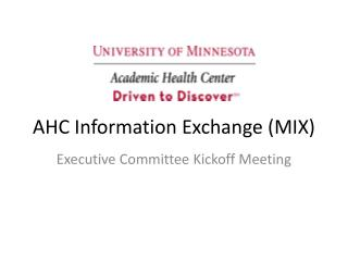 AHC Information Exchange (MIX)