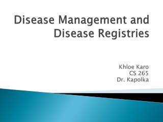 Disease Management and Disease Registries