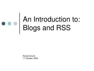 An Introduction to: Blogs and RSS