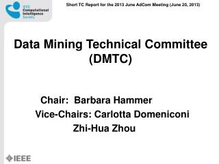 Data Mining Technical Committee (DMTC)