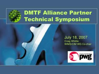 DMTF Alliance Partner Technical Symposium