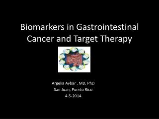 Biomarkers in Gastrointestinal Cancer and Target Therapy