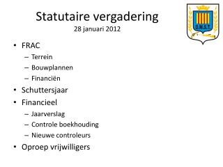 Statutaire vergadering 28 januari 2012
