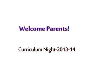 Curriculum Night- 2013-14