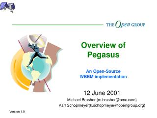 Overview of Pegasus An Open-Source WBEM implementation