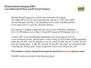 Element Based Charging (EBC) used within both BT Basic and BT Transit Telephony