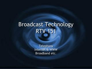Broadcast Technology RTV 151