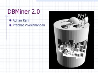 DBMiner 2.0