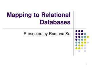 Mapping to Relational Databases