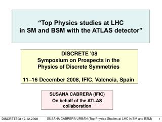 �Top Physics studies at LHC  in SM and BSM with the ATLAS detector�