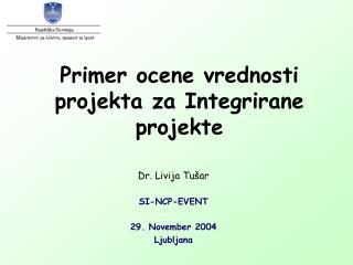 Primer ocene vrednosti projekta za Integrirane projekte