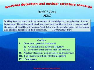 David J. Dean ORNL