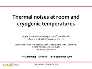 Thermal noises at room and cryogenic temperatures