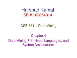 Harshad Kamat SB # 102854314