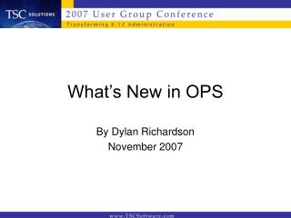 What's New in OPS