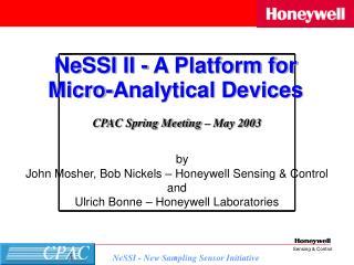 by John Mosher, Bob Nickels � Honeywell Sensing & Control  and