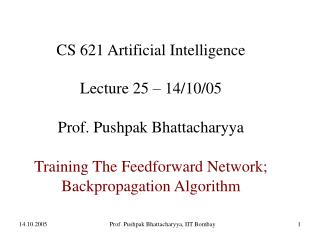 CS 621 Artificial Intelligence Lecture 25 – 14/10/05 Prof. Pushpak Bhattacharyya