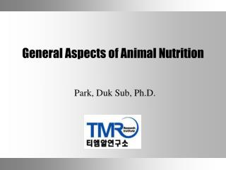 General Aspects of Animal Nutrition