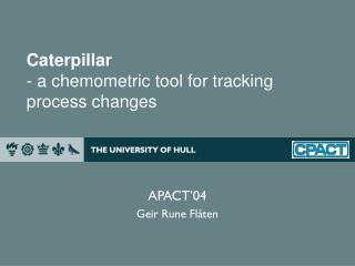 Caterpillar - a chemometric tool for tracking process changes