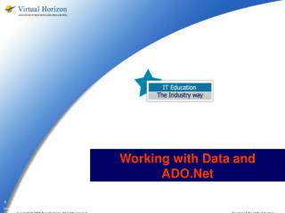 Working with Data and ADO.Net