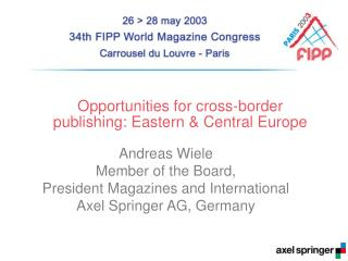 Opportunities for cross-border publishing: Eastern & Central Europe