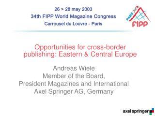 Opportunities for cross-border publishing: Eastern & Central Europe