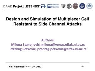 Design and Simulation of Multiplexer Cell Resistant to Side Channel Attacks