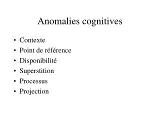 Anomalies cognitives
