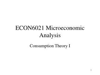ECON6021 Microeconomic Analysis