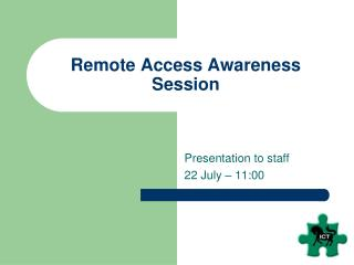 Remote Access Awareness Session