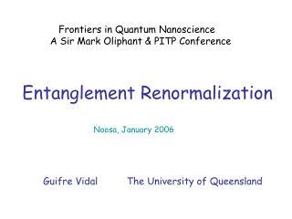Entanglement Renormalization
